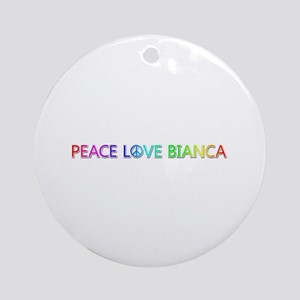 Peace Love Bianca Round Ornament