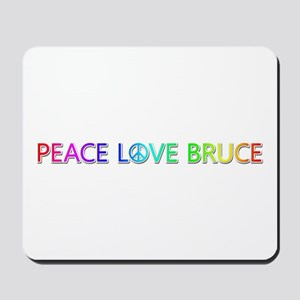 Peace Love Bruce Mousepad