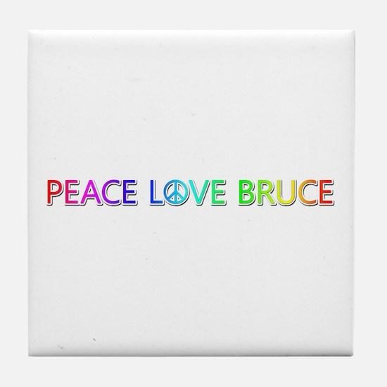 Peace Love Bruce Tile Coaster