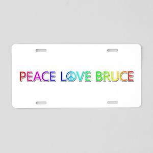 Peace Love Bruce Aluminum License Plate