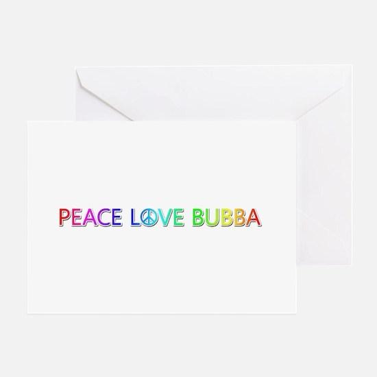 Peace Love Bubba Greeting Card