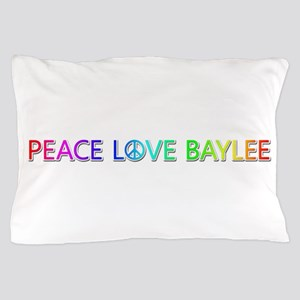 Peace Love Baylee Pillow Case