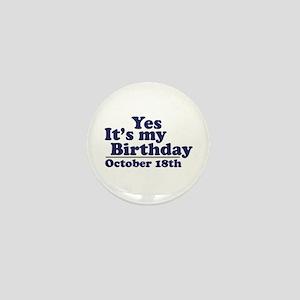 October 18th Birthday Mini Button