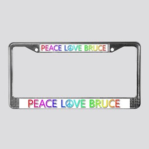 Peace Love Bruce License Plate Frame