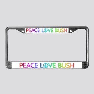 Peace Love Bush License Plate Frame