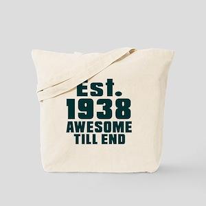 Est. 1938 Awesome Till End Birthday Desig Tote Bag