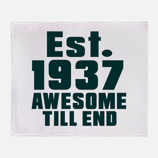 Est. 1937 Awesome Till End Birthday Throw Blanket