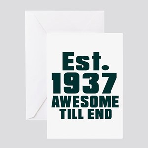 Est. 1937 Awesome Till End Birthday Greeting Card