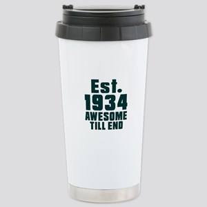 Est. 1934 Awesome Till Stainless Steel Travel Mug