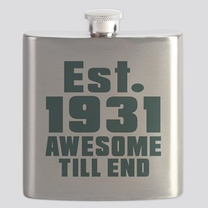 Est. 1931 Awesome Till End Birthday Designs Flask