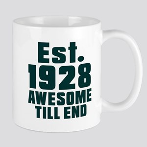 Est. 1928 Awesome Till End Birthday Des Mug