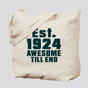 Est. 1924 Awesome Till End Birthday Desig Tote Bag
