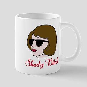Shady Bitch Mug