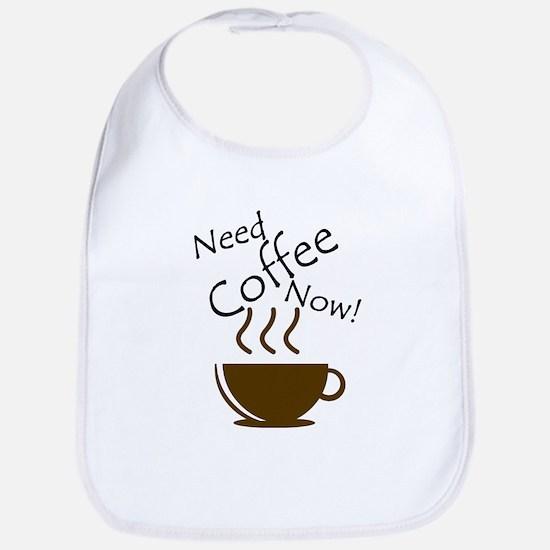 Need Coffee Now! Bib