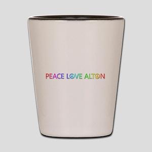 Peace Love Alton Shot Glass