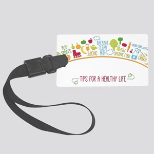 tips for healthy life Large Luggage Tag