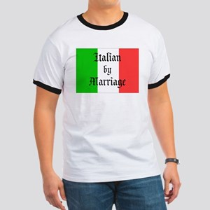 Italian by Marriage... T-Shirt