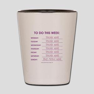 DRINK WINE Shot Glass