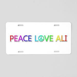 Peace Love Ali Aluminum License Plate