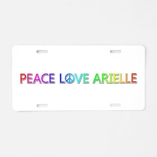 Peace Love Arielle Aluminum License Plate