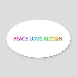Peace Love Alyson Oval Car Magnet