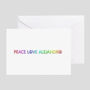Peace Love Alejandro Greeting Card