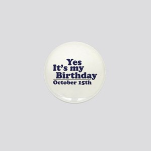 October 15th Birthday Mini Button