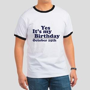 October 15th Birthday Ringer T