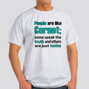 People are like Cornet Light T-Shirt
