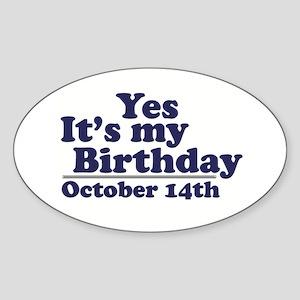 October 14th Birthday Oval Sticker