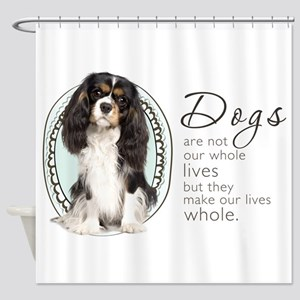 Cavaliers Make Lives Whole Shower Curtain