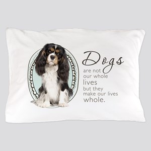 Cavaliers Make Lives Whole Pillow Case
