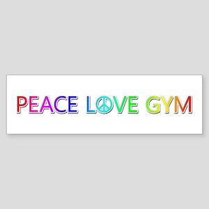 Peace Love Gym Bumper Sticker