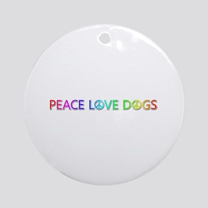 Peace Love Dogs Round Ornament
