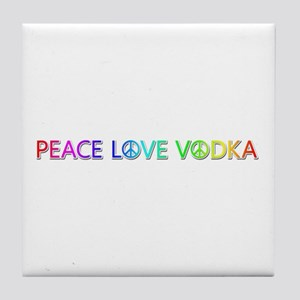 Peace Love Vodka Tile Coaster