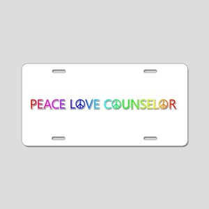 Peace Love Counselor Aluminum License Plate