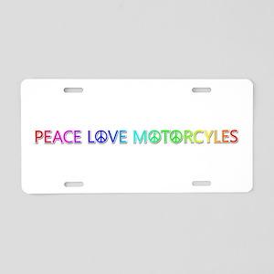 Peace Love Motorcyles Aluminum License Plate