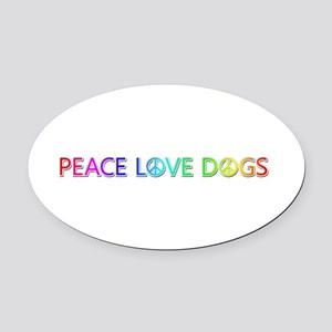 Peace Love Dogs Oval Car Magnet