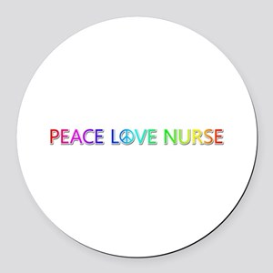 Peace Love Nurse Round Car Magnet