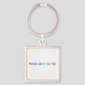 Peace Love Coffee Square Keychain