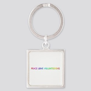 Peace Love Volunteering Square Keychain