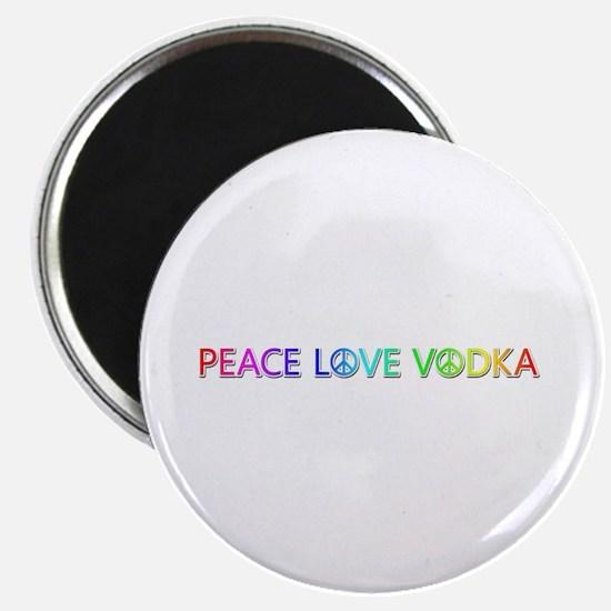 Peace Love Vodka Round Magnet