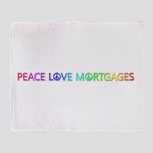 Peace Love Mortgages Throw Blanket