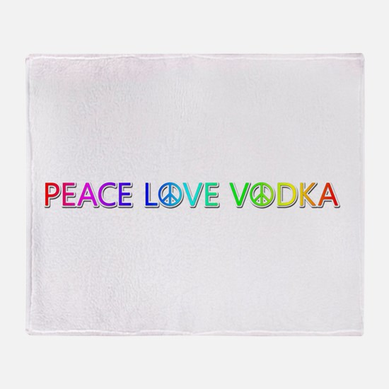 Peace Love Vodka Throw Blanket