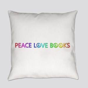 Peace Love Books Everyday Pillow
