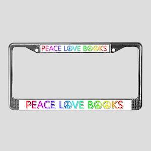 Peace Love Books License Plate Frame