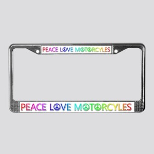Peace Love Motorcyles License Plate Frame