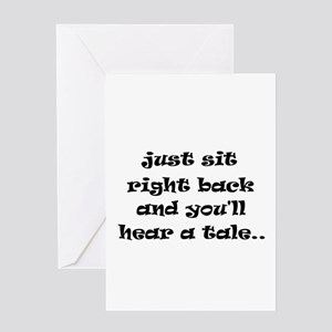 Just sit right back Greeting Card