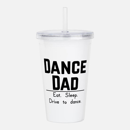 Dance Dad Acrylic Double-wall Tumbler