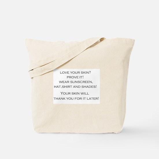 Love Your Skin? Tote Bag